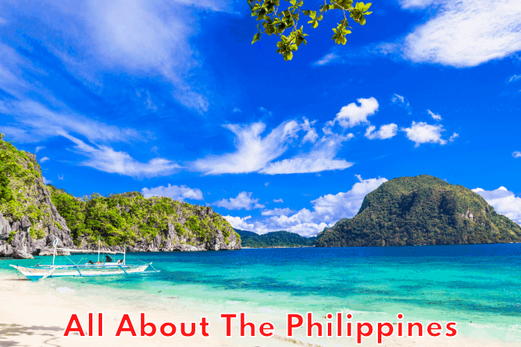 All About The Philippines - Destination for Your Vacation